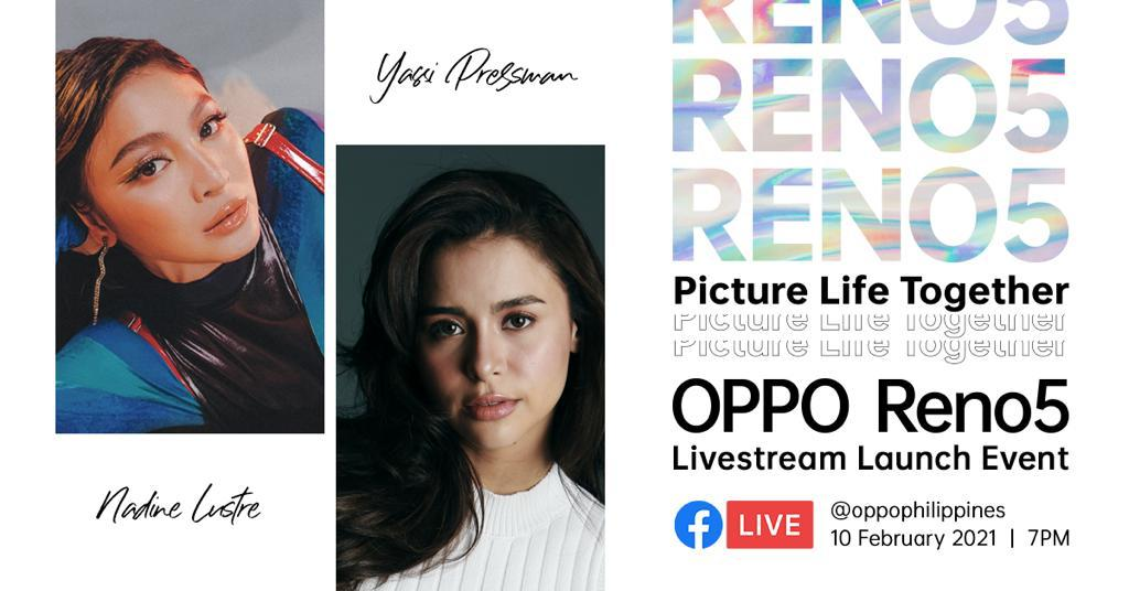 #PictureLifeTogether with Yassi Pressman and Nadine Lustre at the Launch of OPPO Reno5 on February 10 | The Little Binger